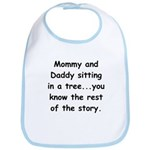 Mommy and Daddy Sitting in a Tree Bib