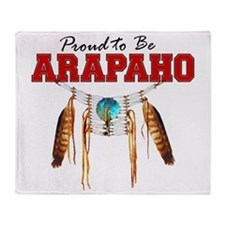Proud to be Arapaho Throw Blanket