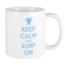 Keep Calm and Surf On Taza