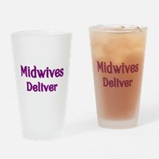 Midwives Deliver 2 Drinking Glass