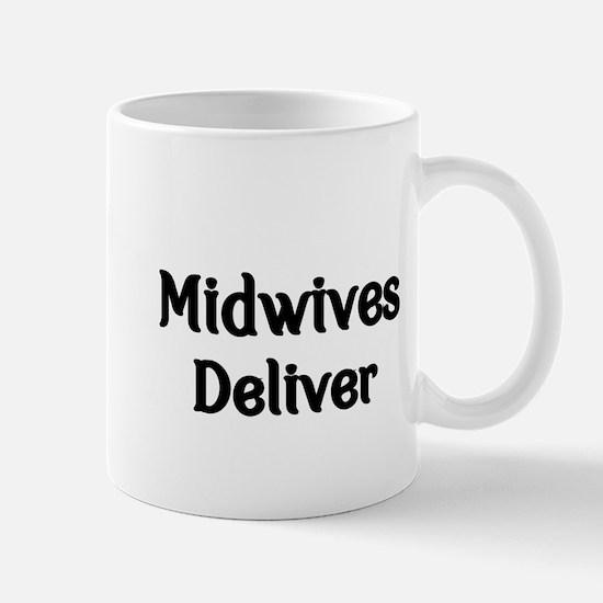 Midwives Deliver Mug