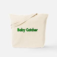 BABY CATCHER Tote Bag