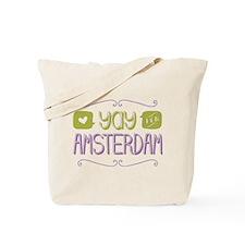 Yay For Amsterdam Tote Bag