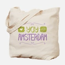 Yay For Amsterdam Tote Bag