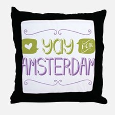 Yay For Amsterdam Throw Pillow
