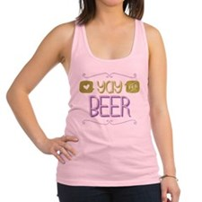 Yay for Beer Racerback Tank Top