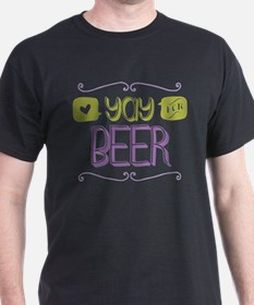 Yay for Beer T-Shirt