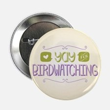 """Yay for Birdwatching 2.25"""" Button (10 pack)"""