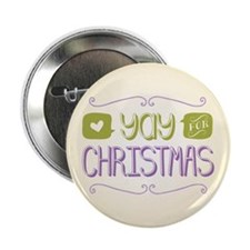 "Yay for Christmas 2.25"" Button"