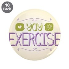 """Yay for Exercise 3.5"""" Button (10 pack)"""