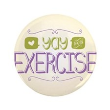 "Yay for Exercise 3.5"" Button"