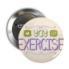 """Yay for Exercise 2.25"""" Button (100 pack)"""
