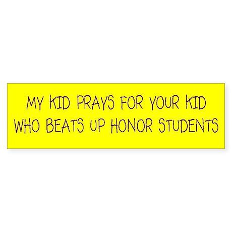My Kid Prays Bumper Sticker