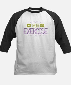 Yay for Exercise Baseball Jersey