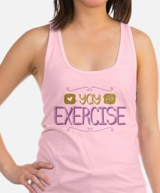 Yay for Exercise Racerback Tank Top