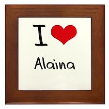 I Love Alaina Framed Tile