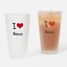 I Love Alexus Drinking Glass