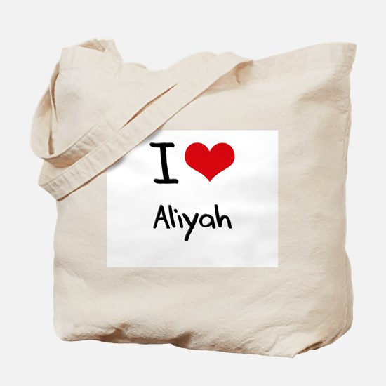 I Love Aliyah Tote Bag