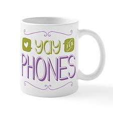 Yay for Phones Mug
