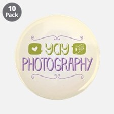 """Yay for Photography 3.5"""" Button (10 pack)"""