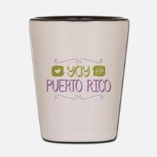 Yay for Puerto Rico Shot Glass