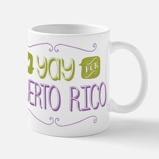 Yay for Puerto Rico Mug