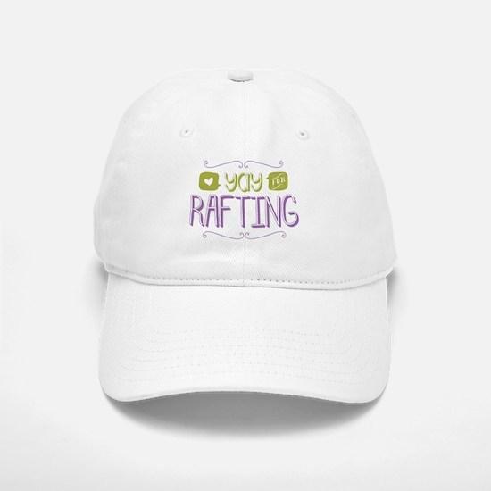 Yay for Rafting Baseball Baseball Baseball Cap