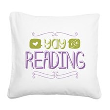 Yay for Reading Square Canvas Pillow