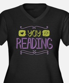 Yay for Reading Plus Size T-Shirt