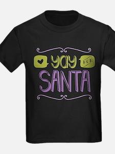 Yay for Santa T-Shirt