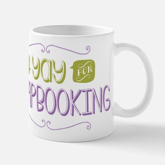 Yay for Scrapbooking Mug