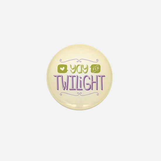 Yay for Twilight Mini Button