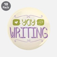 """Yay for Writing 3.5"""" Button (10 pack)"""