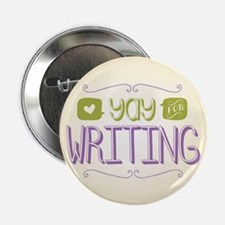 """Yay for Writing 2.25"""" Button (10 pack)"""