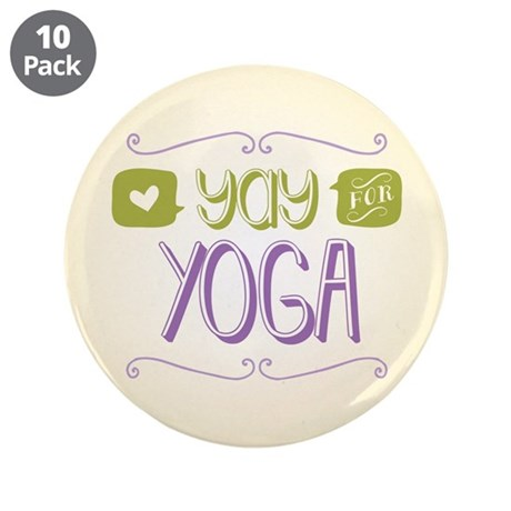 """Yay for Yoga 3.5"""" Button (10 pack)"""