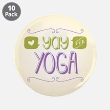 "Yay for Yoga 3.5"" Button (10 pack)"