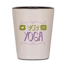 Yay for Yoga Shot Glass