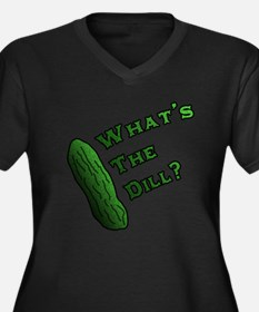 Whats the Dill? Plus Size T-Shirt