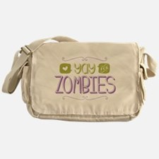 Yay for Zombies Messenger Bag