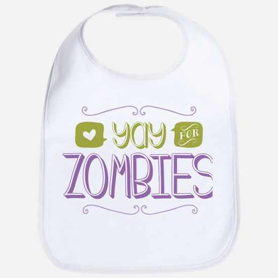Yay for Zombies Bib