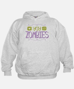Yay for Zombies Hoodie