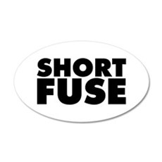 Short Fuse 20x12 Oval Wall Decal