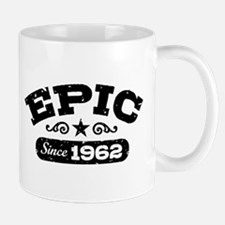 Epic Since 1962 Small Small Mug