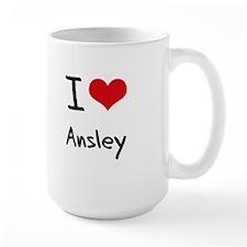 I Love Ansley Mug