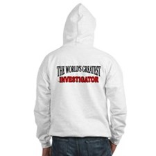 """The World's Greatest Investigator"" Hoodie"