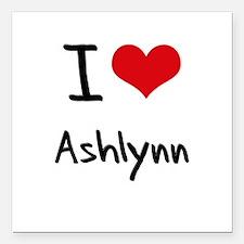 "I Love Ashlynn Square Car Magnet 3"" x 3"""