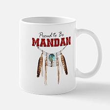 Proud to be Mandan Mug
