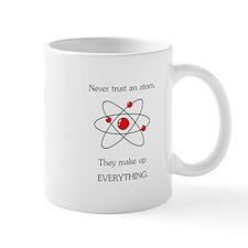 Atoms Make Up Everything Mug