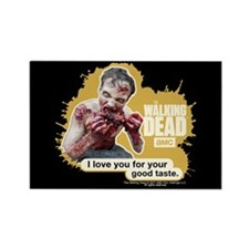 Good Taste Walking Dead Magnet