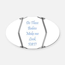 Do these babies...blue.png Oval Car Magnet
